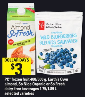 PC Frozen Fruit - 400/600 g - Earth's Own Almond - So Nice Organic Or So Fresh Dairy-free Beverages - 1.75/1.89 L