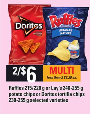 Ruffles - 215/220 g or Lay's - 240-255 g Potato Chips Or Doritos Tortilla Chips - 230-255 g