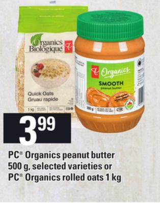 PC Organics Peanut Butter - 500 g Or PC Organics Rolled Oats - 1 Kg