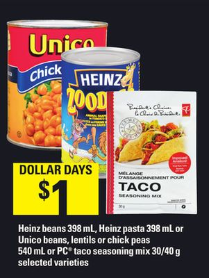 Heinz Beans - 398 mL - Heinz Pasta - 398 mL Or Unico Beans - Lentils Or Chick Peas - 540 mL Or PC Taco Seasoning Mix - 30/40 g