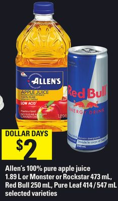Allen's 100% Pure Apple Juice - 1.89 L Or Monster Or Rockstar - 473 Ml - Red Bull 250 Ml - Pure Leaf - 414 / 547 Ml