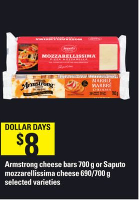Armstrong Cheese Bars - 700 G or Saputo Mozzarellissima Cheese - 690/700 G