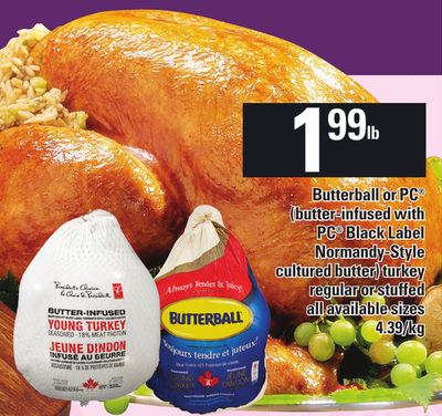 Butterball Or PC (Butter-infused With PC Black Label Normandy-style Cultured Butter) Turkey Regular Or Stuffed