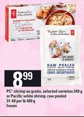 PC Shrimp Au Gratin - 240 g or Pacific White Shrimp - Raw Peeled - 31-40 Per Lb 400 g