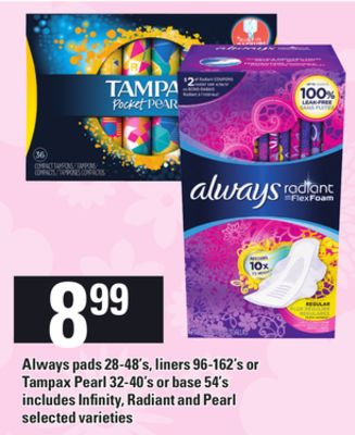 Always Pads 28-48's - Liners 96-162's Or Tampax Pearl 32-40's Or Base 54's Includes Infinity - Radiant And Pearl