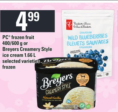 PC Frozen Fruit - 400/600 G Or Breyers Creamery Style Ice Cream - 1.66 L
