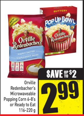 Orville Redenbacher's Microwaveable Popping Corn 6-8's or Ready To Eat 116-220 g