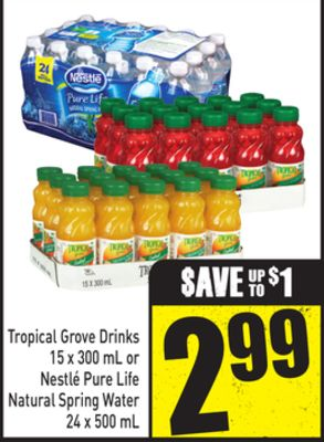 Tropical Grove Drinks 15 X 300 mL or Nestlé Pure Life Natural Spring Water 24 X 500 mL