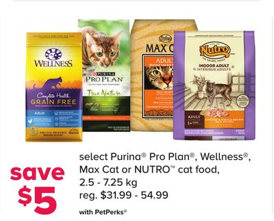 Select Purina Pro Plan - Wellness - Max Cat or Nutro Cat Food